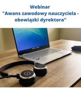 """Webinar """"Awans zawodowy nauczyciela – obowiązki dyrektora"""""""