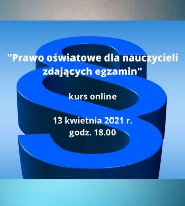 """Kurs online """"Prawo oświatowe dla nauczycieli zdających egzamin"""""""