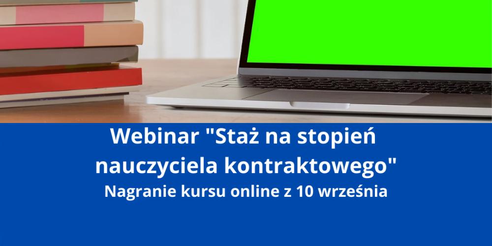 Kurs online Staż na stopień nauczyciela kontraktowego 10 września godz. 18.00